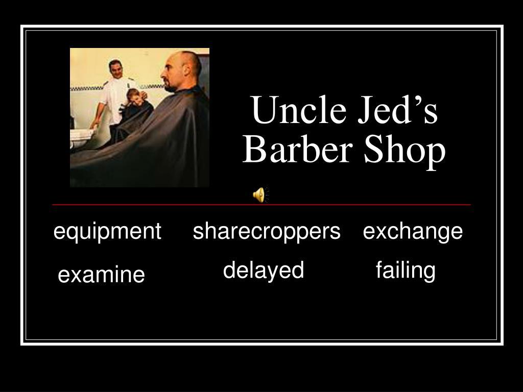 uncle jed s barber shop l.
