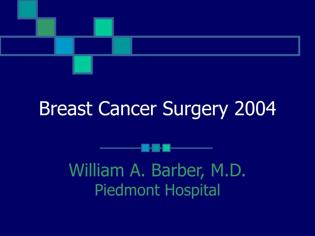 breast cancer surgery 2004 l.
