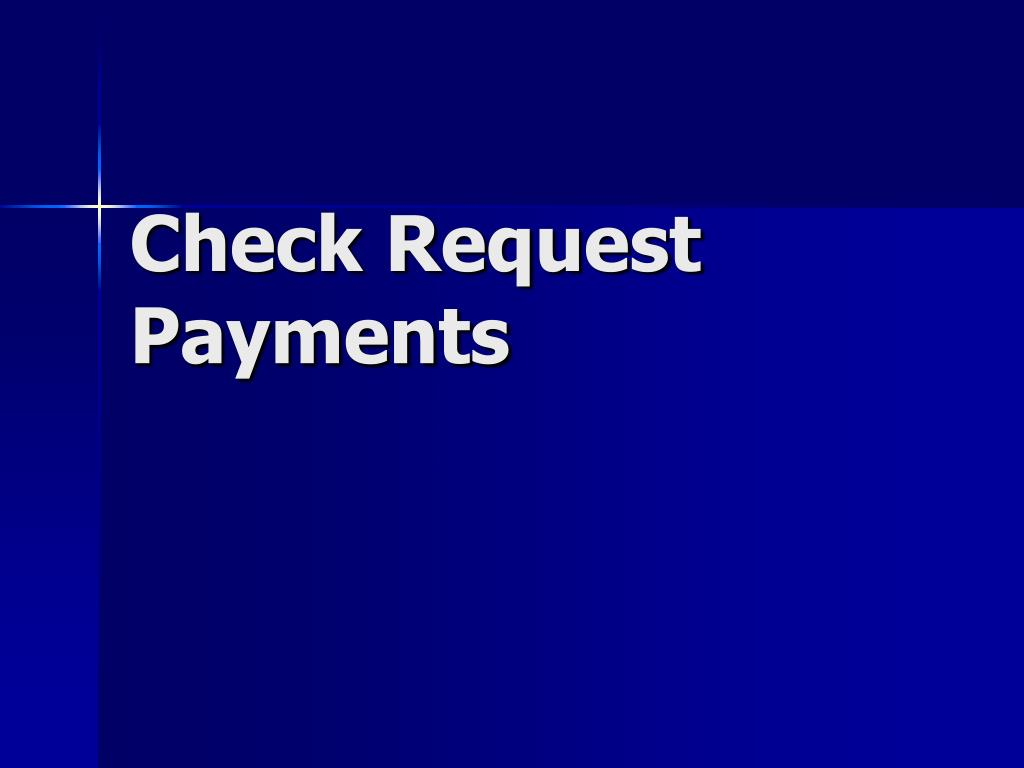 Check Request Payments