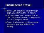encumbered travel