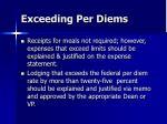 exceeding per diems