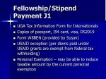 fellowship stipend payment j1