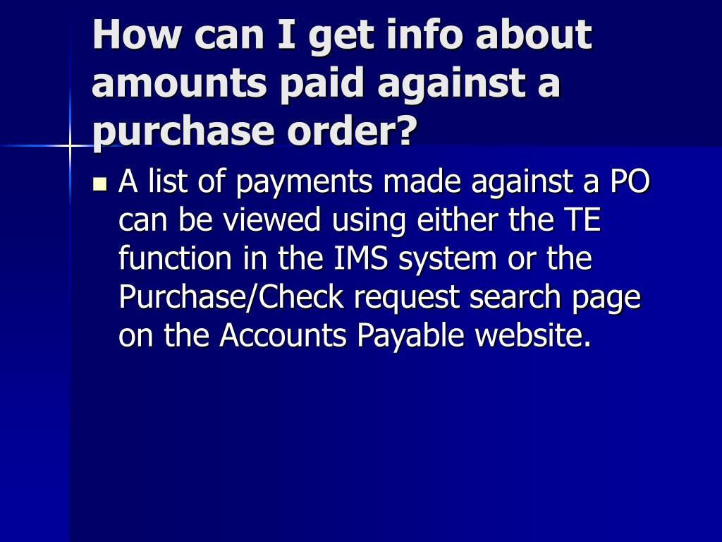 How can I get info about amounts paid against a purchase order?