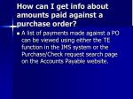 how can i get info about amounts paid against a purchase order