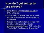 how do i get set up to use eprove