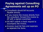 paying against consulting agreements set up on po