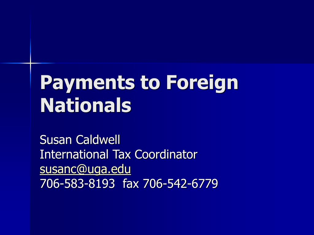 Payments to Foreign Nationals
