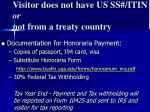 visitor does not have us ss itin or not from a treaty country