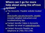 where can i go for more help about using the eprove system