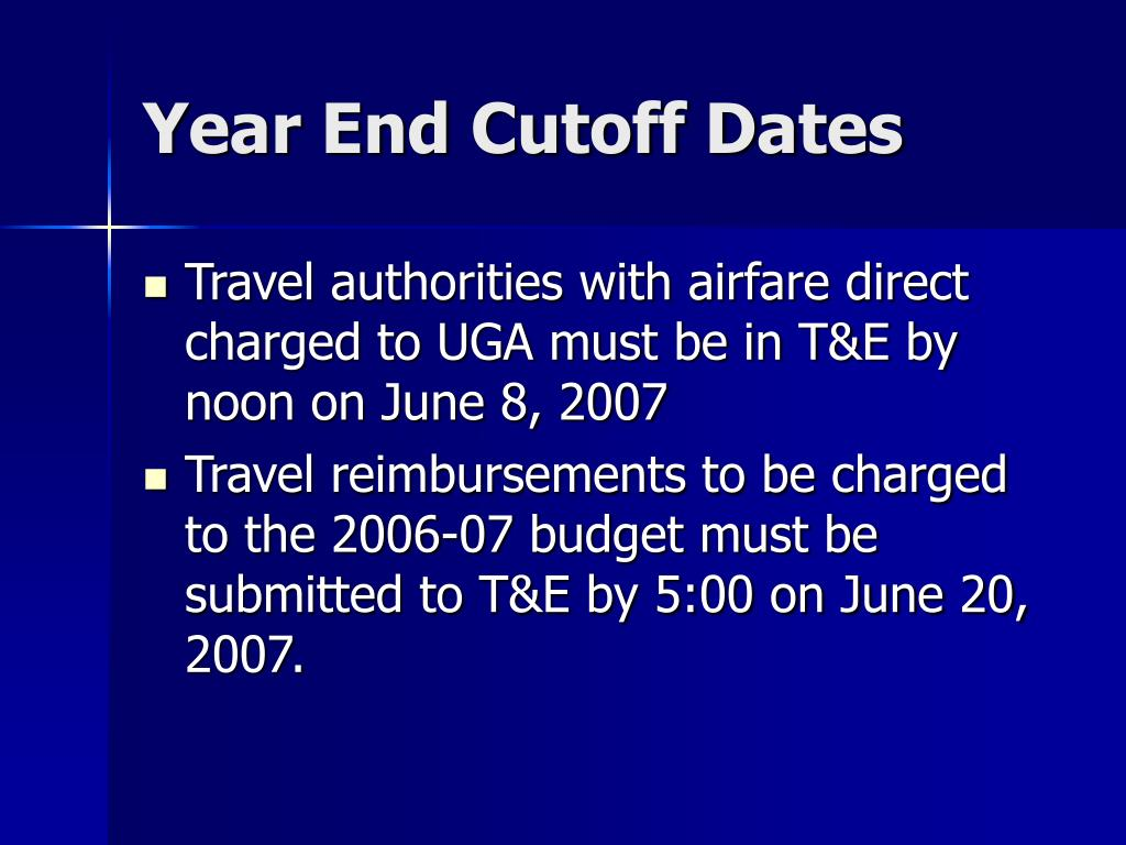 Year End Cutoff Dates