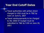 year end cutoff dates