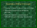 insurance dollar coverage
