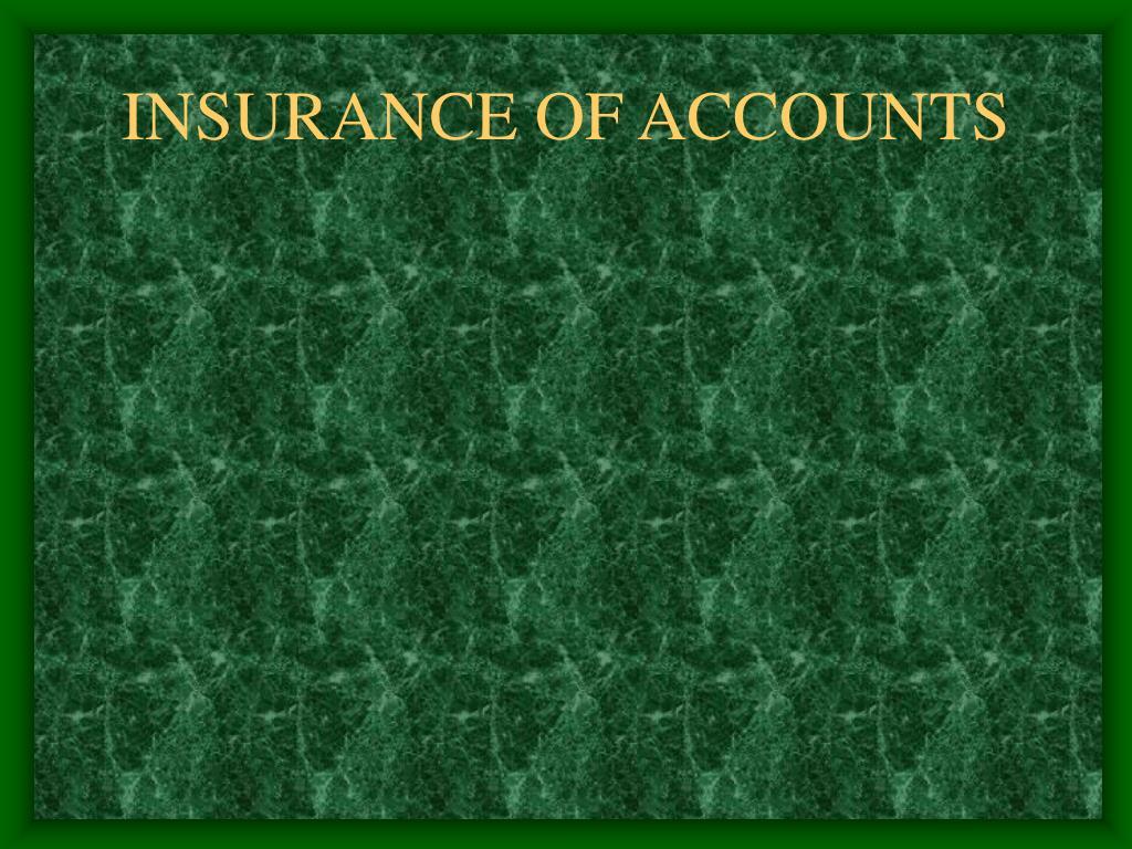 insurance of accounts l.