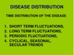 disease distribution