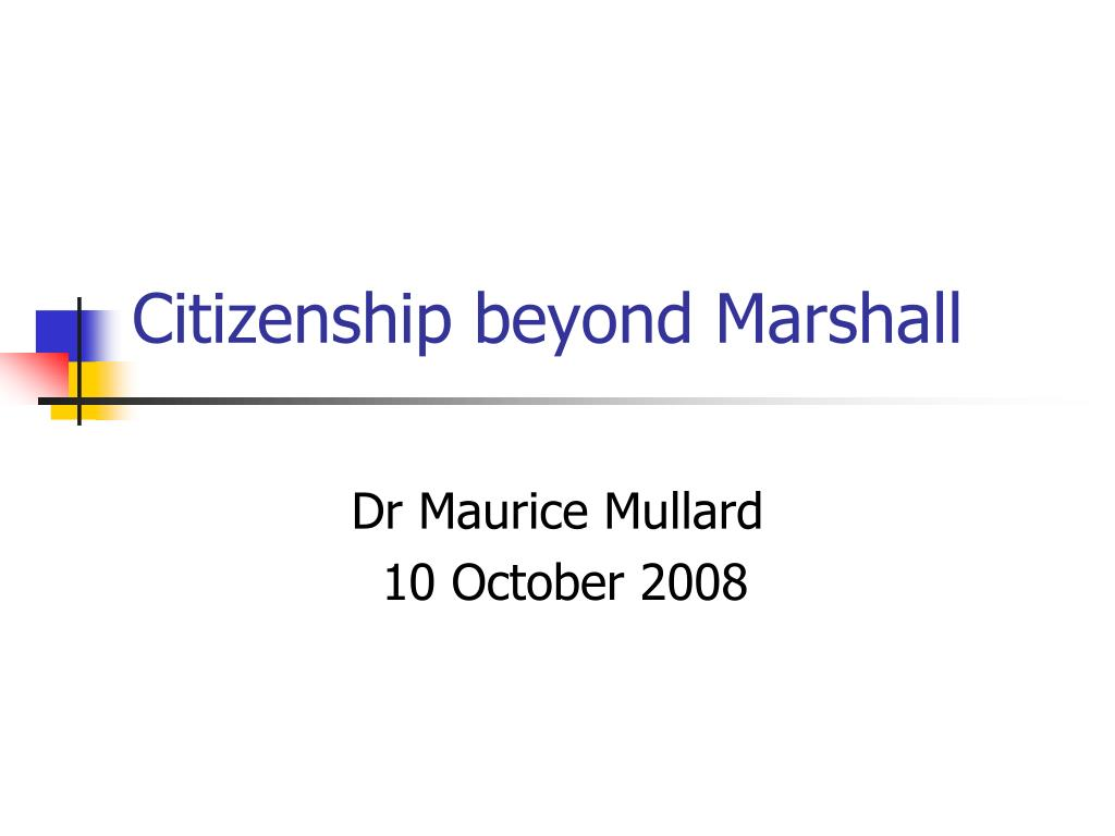 citizenship beyond marshall l.