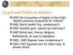 legal and political debates