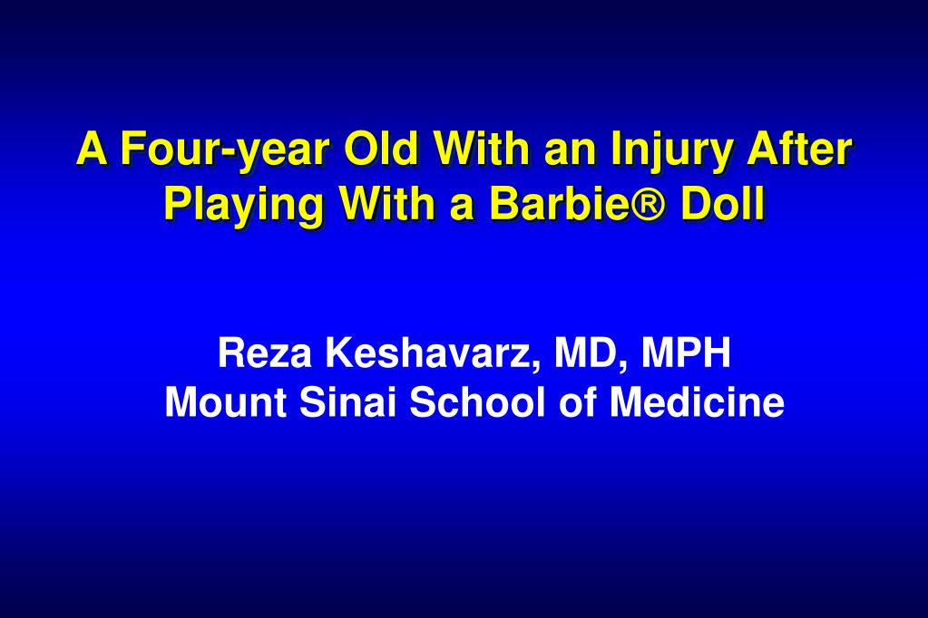 a four year old with an injury after playing with a barbie doll l.