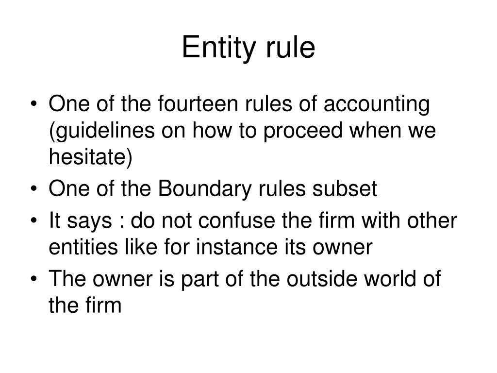 Entity rule