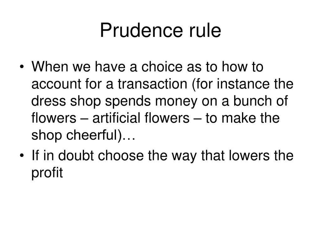 Prudence rule