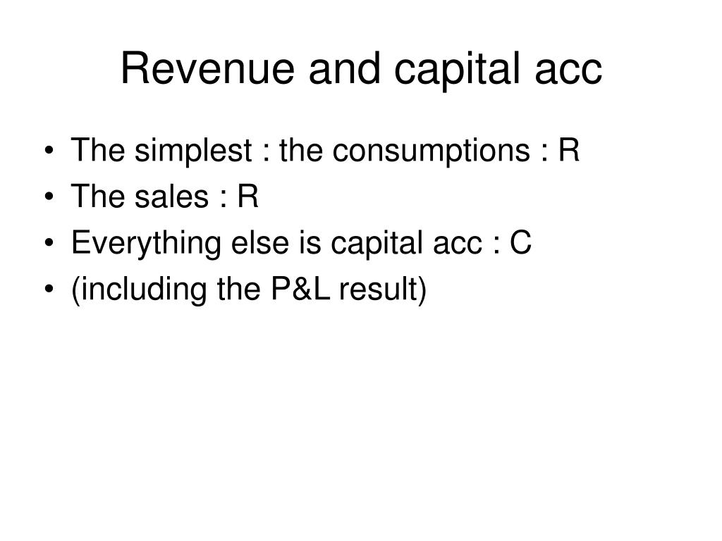 Revenue and capital acc