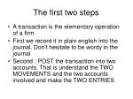 the first two steps