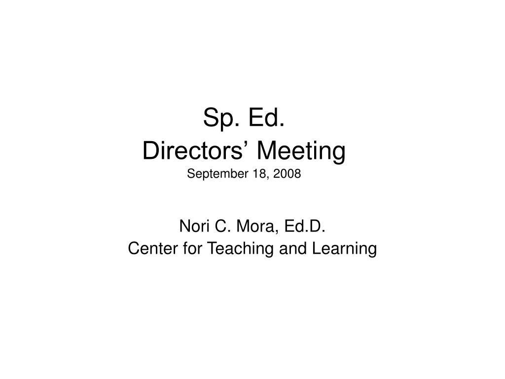 sp ed directors meeting september 18 2008 l.