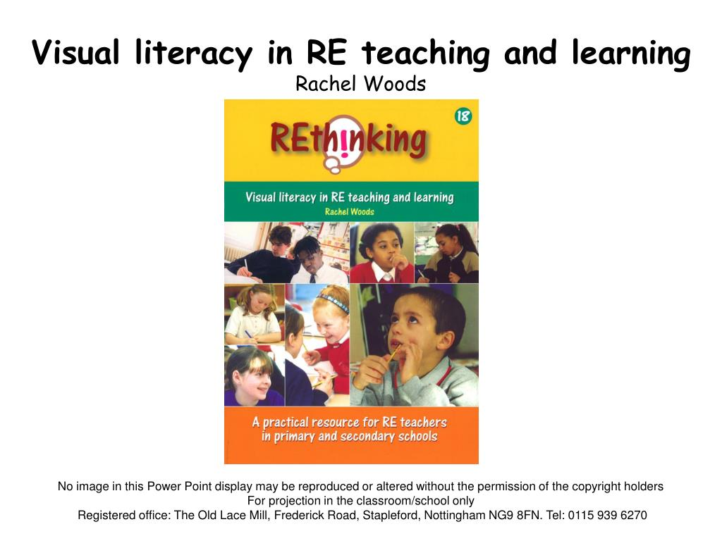 visual literacy in re teaching and learning rachel woods l.