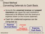 direct method converting deferrals to cash basis