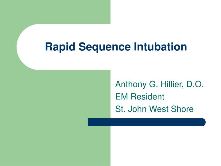 rapid sequence intubation n.