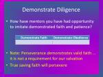 demonstrate diligence14