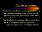 drug allergy continued