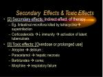 secondary effects toxic effects