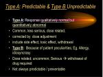type a predictable type b unpredictable