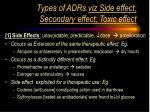 types of adrs viz side effect secondary effect toxic effect