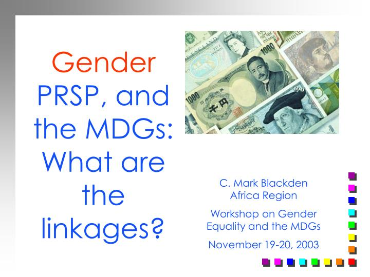 Gender prsp and the mdgs what are the linkages