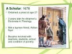 a scholar 1678