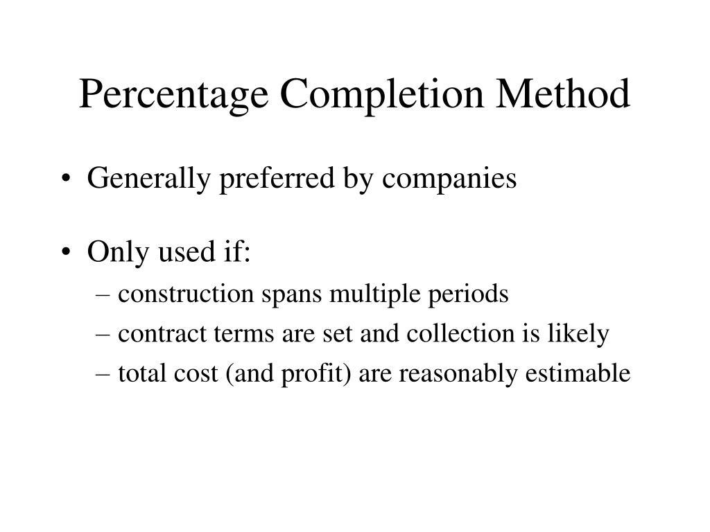 Percentage Completion Method