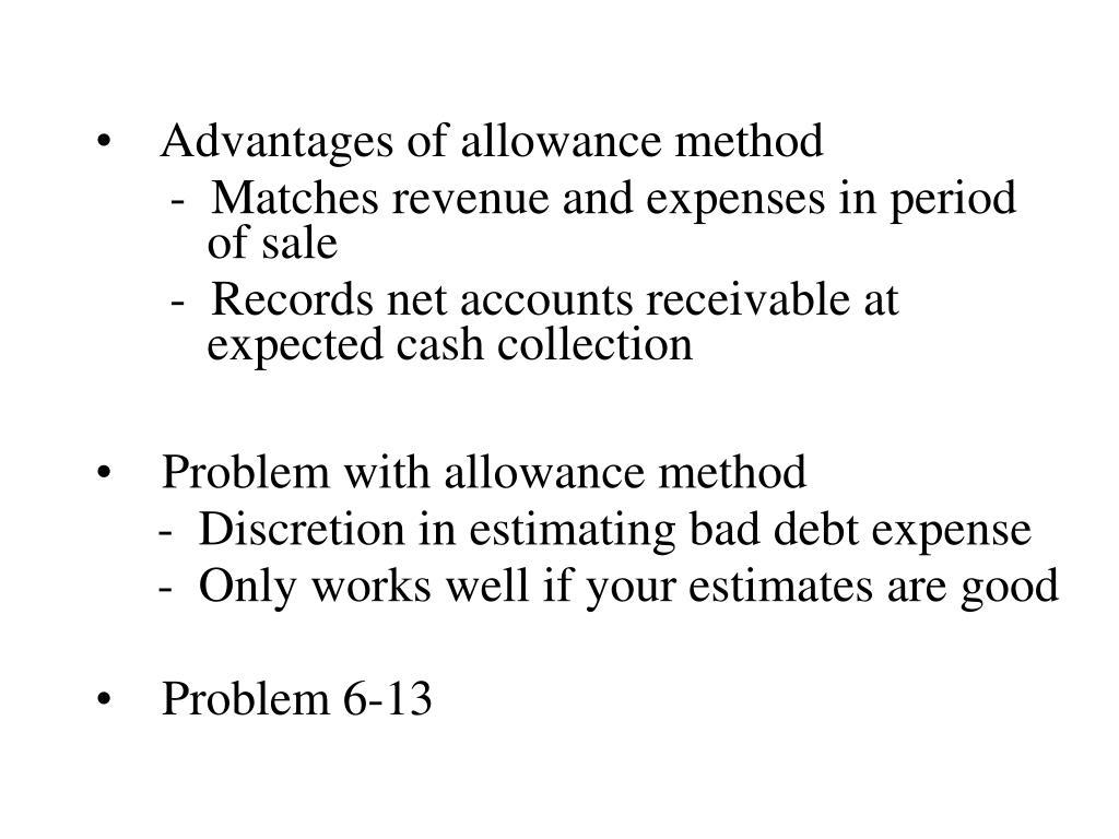 Advantages of allowance method
