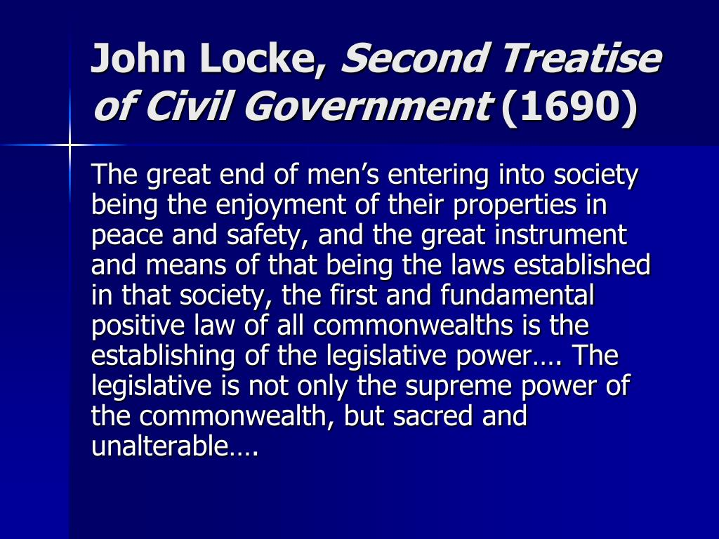 lockes the second treatise of civil government the significance of reason