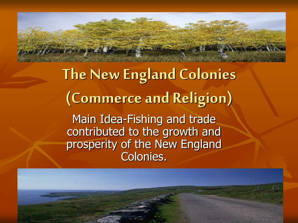 the new england colonies commerce and religion l.