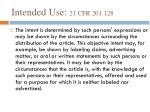 intended use 21 cfr 201 128