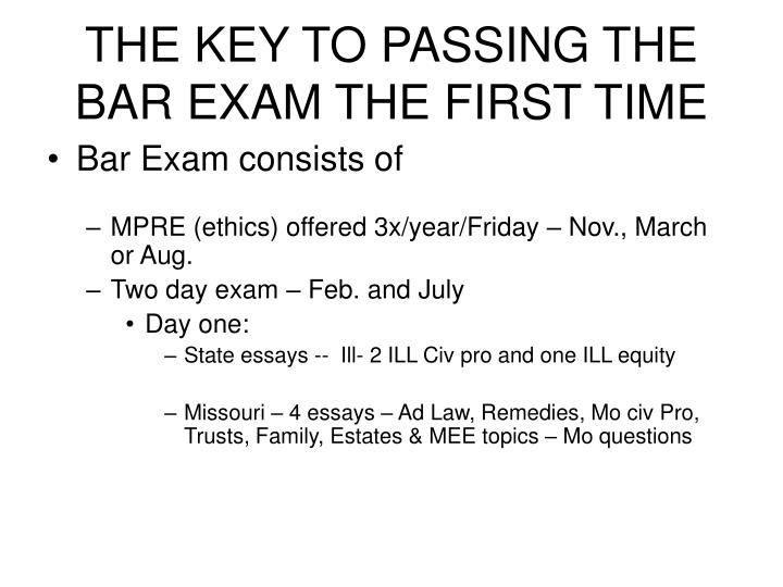 the key to passing the bar exam the first time n.