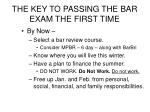 the key to passing the bar exam the first time13