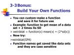 3 3 bonus build your own functions