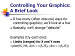 controlling your graphics a brief look