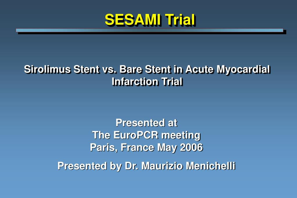 sirolimus stent vs bare stent in acute myocardial infarction trial l.