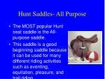 hunt saddles all purpose