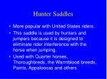 hunter saddles