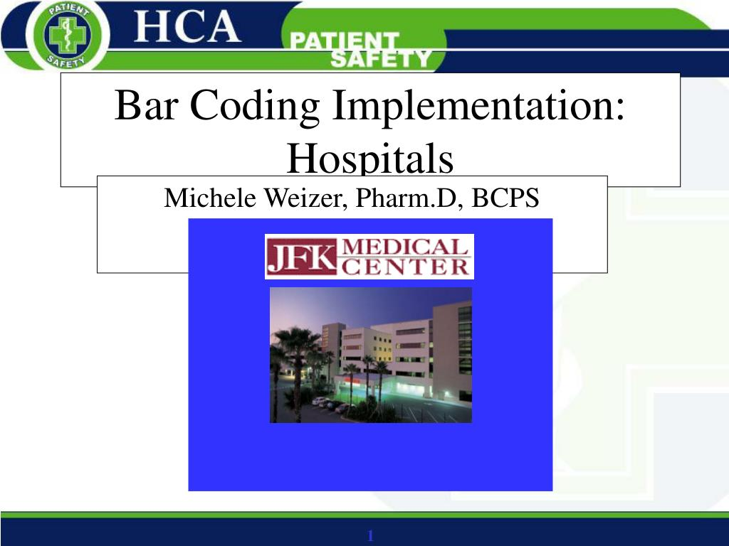 bar coding implementation hospitals l.