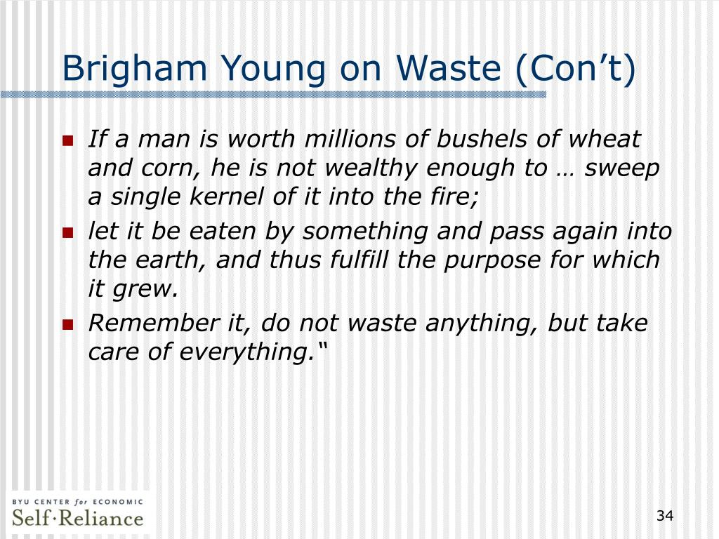 Brigham Young on Waste (Con't)